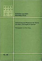 Verbreitung und Rezeption der Werke von Marx und Engels in Spanien