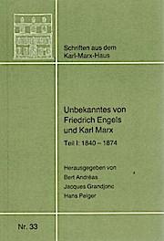 Unbekanntes von Friedrich Engels und Karl Marx