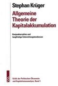 Allgemeine Theorie der Kapitalakkumulation