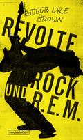 Brown, Revolte