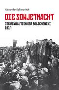 Die Revolution der Bolschewiki 1917