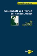 Gesellschaft und Freiheit bei Hannah Arendt