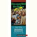 Verteufelte Demokratie: Die Volksmacht in der DDR (weißdruck)