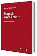 Kapital und Arbeit: Klassenanalysen I