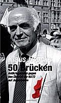 50 Brücken. Antikriegsreden gegen den Überfall der NATO auf Jugoslawien
