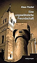 Eine ungewöhnliche Freundschaft.: Tragik und Menschlichkeit im besetzten Polen (Verlag am Park)