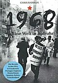 1968: Eine Welt in Aufruhr (Edition Aurora)