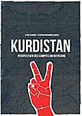 Kurdistan: Perspektiven des Kampfes um Befreiung