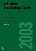 Luchterhand Lohnpfändungs-Tabelle 2002, m. CD-ROM
