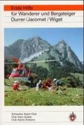 Erste Hilfe für Wanderer und Bergsteiger