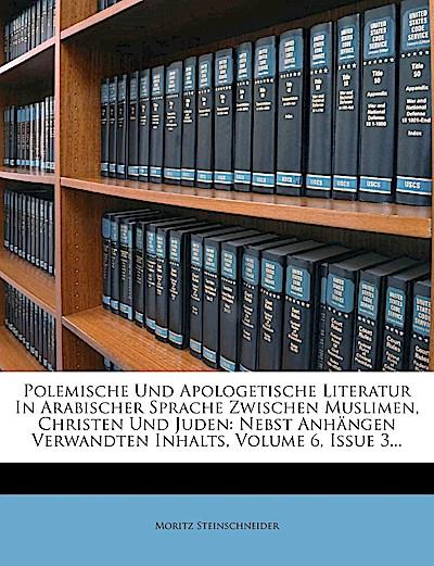 Polemische und apologetische Literatur in arabischer Sprache