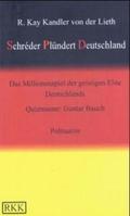 Schreder Plündert Deutschland