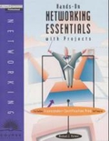 Hands-On Networking Essentials with Projects, w. CD-ROM;