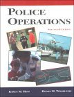 Police Operations: Theory and Practice;
