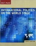 International Politics on the World Stage: WITH Powerweb;
