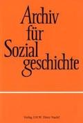 Archiv für Sozialgeschichte; 46. Band 2006;