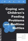 Coping With Childrens Feeding Problems (Pacts Series: Parent, Adolescent and Child Training Skills 2)
