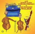 Auf einem alten Schuldachboden & Der besondere Walzer, 2 Audio-CDs