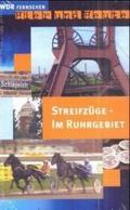 Streifzüge im Ruhrgebiet