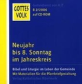 Gottes Volk, Lesejahr B 2006, 8 CD-ROMs u. Sonder-CD, Nr.2 : Neujahr bis 8. Sonntag im Jahreskreis, 1 CD-ROM