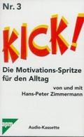 Kick!, Die Motivations-Spritze für den Alltag, je 1 Cassette, Nr.3, Wie man sich und seine Ideen besser verkauft
