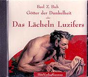Götter der Dunkelheit oder Das Lächeln Luzifers, 1 Audio-CD