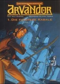 In Ferner Zeit; Band 3: Arvandor (1): Die Finstere Kabale