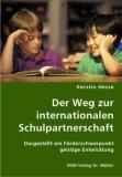 Der Weg zur internationalen Schulpartnerschaft. Dargestellt am Förderschwerpunkt geistige Entwicklung