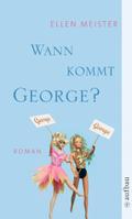 Wann kommt George?