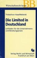 Die Limited in Deutschland. Leitfaden für die Unternehmens- und Beratungspraxis