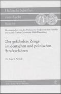 Der gefährdete Zeuge im deutschen und polnischen Strafverfahren