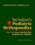 Pediatric Orthopaedics: From the Texas Scottish Rite Hospital for Children 3 Vols