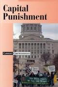 Capital Punishment (Current Controversies)