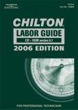 Chilton Labor Guide 2006. CD-ROM