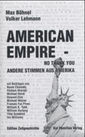 American Empire - No Thank You!