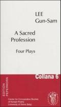 A Sacred Profession