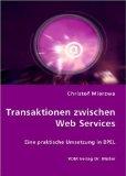 Transaktionen zwischen Web Services: Eine praktische Umsetzung in BPEL