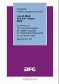 List of MAK and BAT Values 2003 (Research Report / Deutsche Forschungsgemeinschaft,)