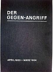 Der Gegenangriff. Antifaschistische Wochenschrift. Reprint der von 1933 bis 1936 in Prag erschienen Zeitung. 3 Bde; vorhanden ist der Band 1 (1933)  von insgesamt 3 Bänden;
