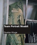 Gustav Kluge - Team Portrait Moabit;
