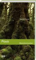 Paua. Mehrohrschnecken: Über die Spätfolgen des arabischen Wahnsinns in Europa und die Bemühungen um die Erhaltung der endemischen Arten in Neuseeland