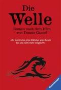 Die Welle: Der Roman nach dem Film von Dennis Gansel;