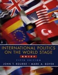 World Politics. International Politics on the World Stage. Brief Edition: With PowerWeb