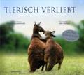 Tierisch verliebt: Das Buch zum Film;