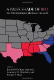 A Paler Shade of Red: The 2008 Presidential Election in the South