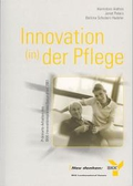 Innovationen (in) der Pflege