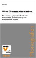 Wenn Tomaten Gene haben ... : die Kennzeichnung