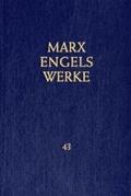 Marx / Engels: Werke (MEW) Band 43