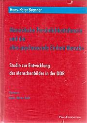 """Marxistische Persönlichkeitstheorie und die """"biopsychosoziale Einheit_Mensch"""". Studie zur Entwicklung des Menschenbildes in der ì DDR"""