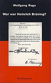Wer war Heinrich Brüning?